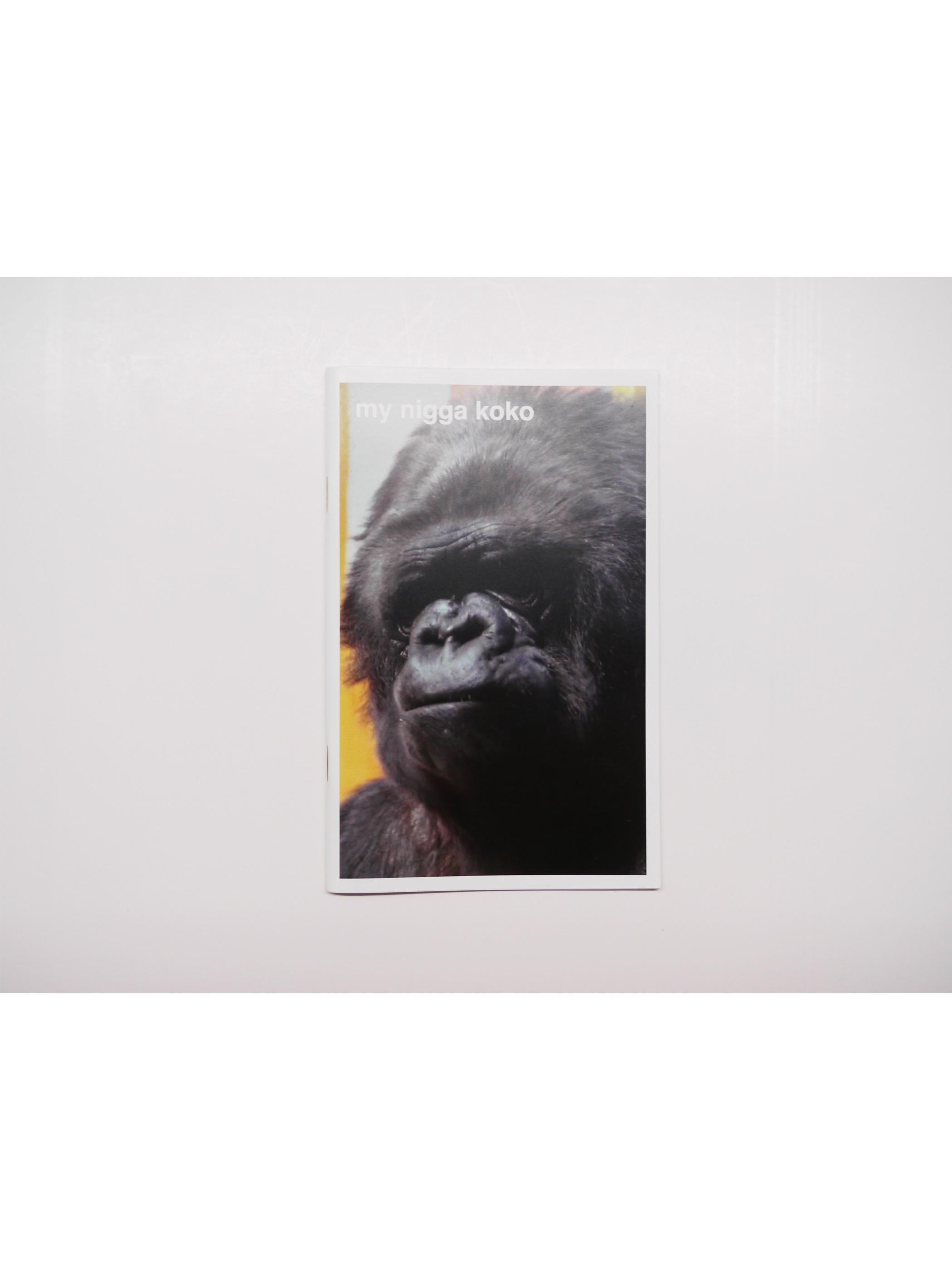 [ZINE] My Nigga Koko