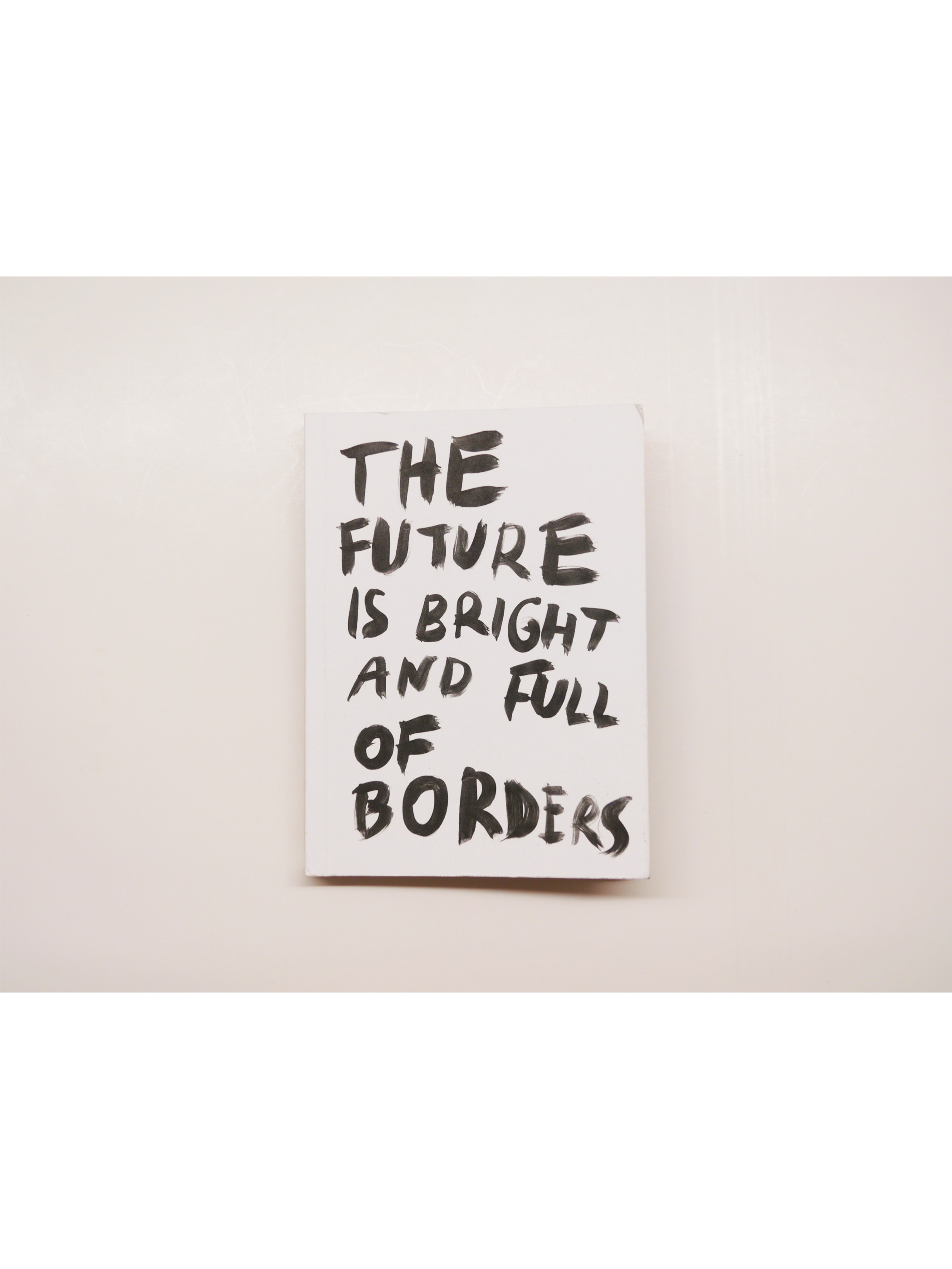 [ZINE]  The future is bright and full of borders